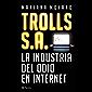 Trolls S.A (Spanish Edition)