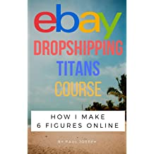 eBay Dropshipping Titans Course! Make Money Online with No Inventory! (Online Course) [Online Code]