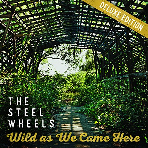 Wild as We Came Here (Deluxe E...