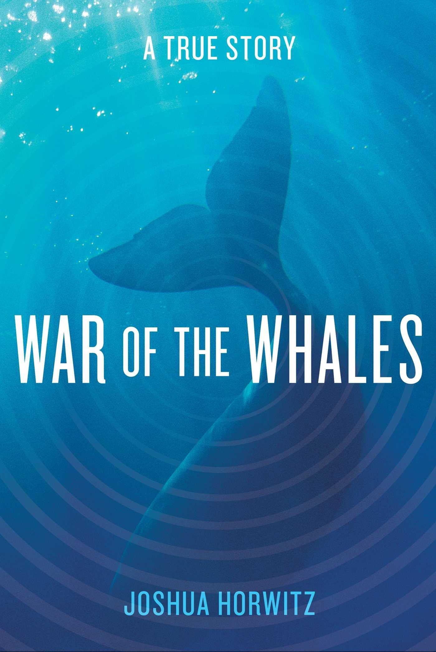 War Whales Story Joshua Horwitz product image