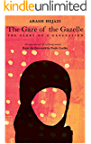 The Gaze of the Gazelle: The story of a generation
