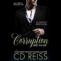 Corruption: Rogue, Ruin, Rule Bundle (English Edition)