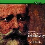 チャイコフスキー:四季、子供のアルバム