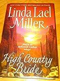 High Country Bride (McKettrick Series, Book 1) by Linda Lael Miller (2002-08-01)