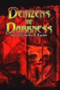 Denizens of Darkness 2012