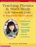 Teaching Phonics & Word Study in the Intermediate Grades (Scholastic Teaching Strategies)