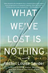 What We've Lost Is Nothing: A Novel Kindle Edition