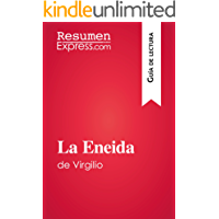 La Eneida de Virgilio (Guía de lectura): Resumen y análisis completo