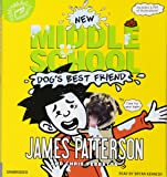 Middle School: Dog's Best Friend (Middle School Book)