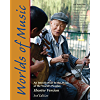 Worlds of Music: An Introduction to the Music of the World's Peoples, Shorter Version book cover