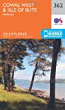 OS Explorer Map 362 Cowal West and Isle of Bute OS Explorer Paper Map (OS Explorer Active Map)