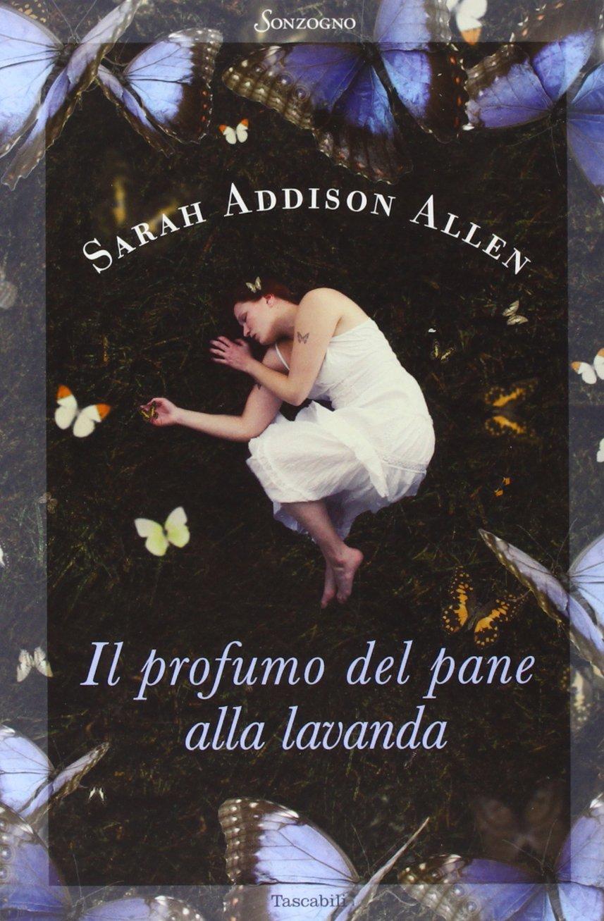 Amazon.it: Il profumo del pane alla lavanda Addison Allen