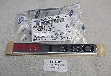Ford Genuine Transit 2006-2014 115 T350 Door Badge 1434687