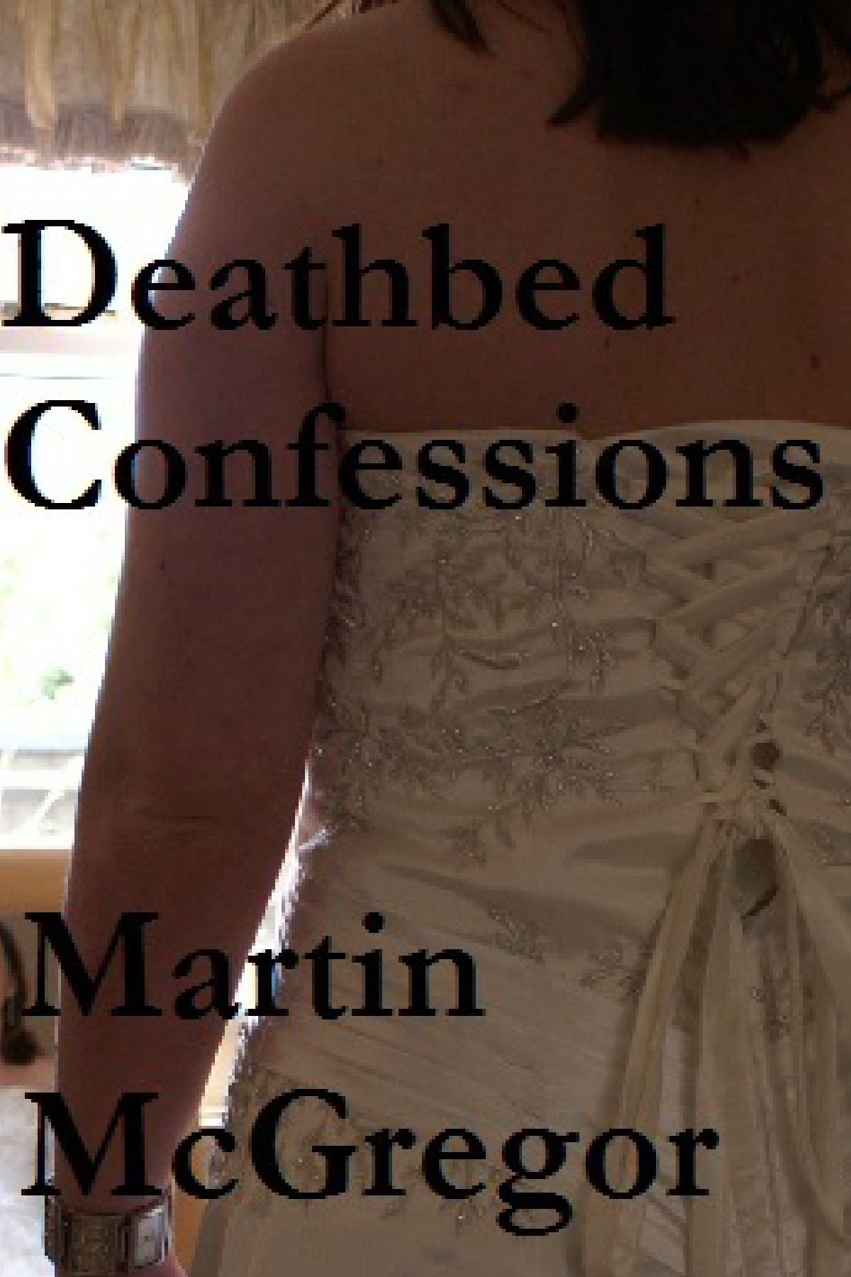 Read Online Deathbed Confessions pdf