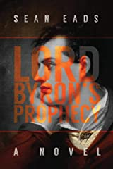 Lord Byron's Prophecy Paperback