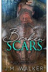 Broken Scars Kindle Edition