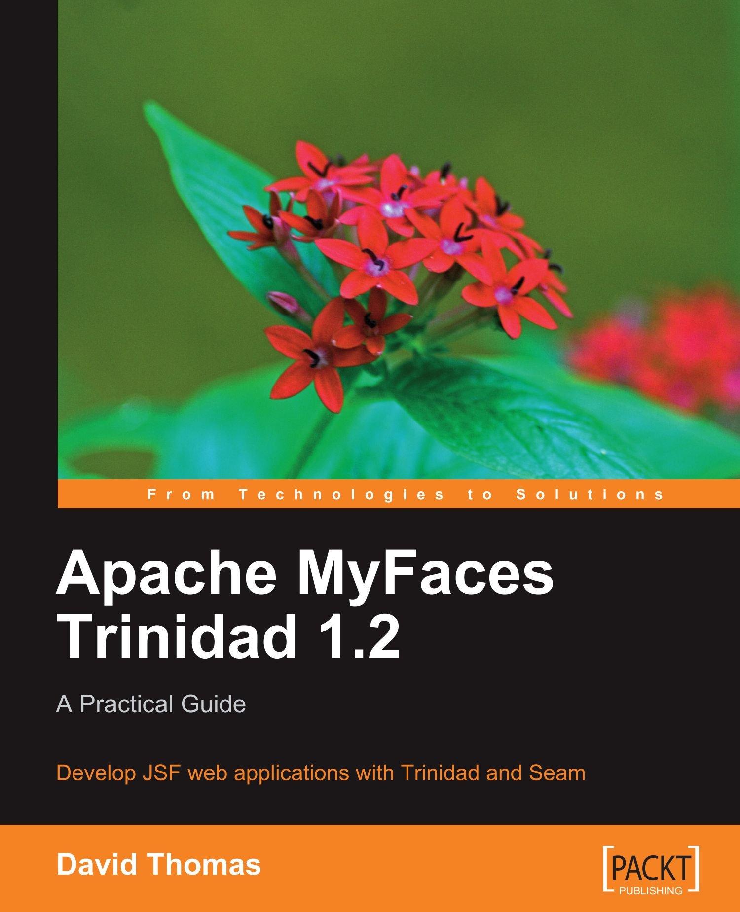Apache myfaces trinidad 1. 2: apractical guide: buy apache myfaces.