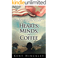 Hearts, Minds, and Coffee: Anti-War Soldiers Wage Peace With a Vietcong Village