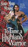 To Tame a Highland Warrior (Highlander, Book 2)