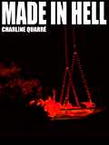 Made In Hell: et autres histoires d'horreur