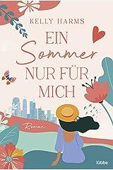 Ein Sommer nur für mich: Roman (German Edition) Kindle Edition