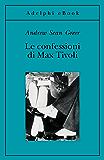 Le confessioni di Max Tivoli (Gli Adelphi)