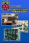 Raspberry Pi 3 Cluster for Mining Steem - Building a Mining Rig with 40 Raspberry Pi 3: How To Build A Raspberry Pi-Based Bitcoin Mining Rig (English Edition)