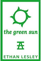 The Green Sun (The Incomplete Range Book 3)