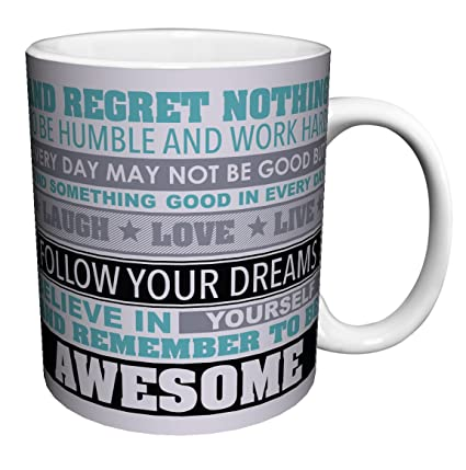 Awesome Be Awesome Inspirational Motivational Happiness Quotes Ceramic Gift Coffee  (Tea, Cocoa) 11 Oz