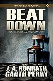Beat Down: A Lt. Jack Daniels/AJ Rakowski Mystery (Daniels/Rakowski Thriller Book 2)