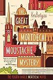 The Great Mortdecai Moustache Mystery: The Fourth Charlie Mortdecai Novel