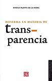 La reforma en materia de transparencia