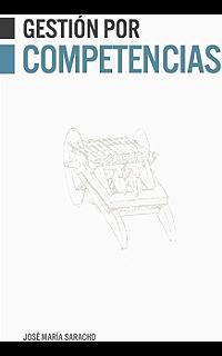 Gestión por competencias (Spanish Edition)