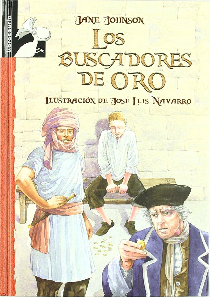 Los buscadores de oro (Librosaurio) (Spanish Edition) PDF