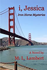 i, Jessica - Iron Horse Mysteries Paperback