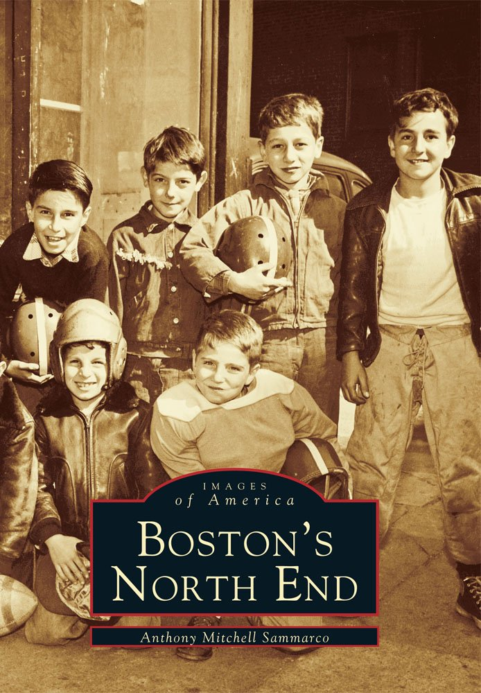 Boston's North End (MA) (Images of America) pdf