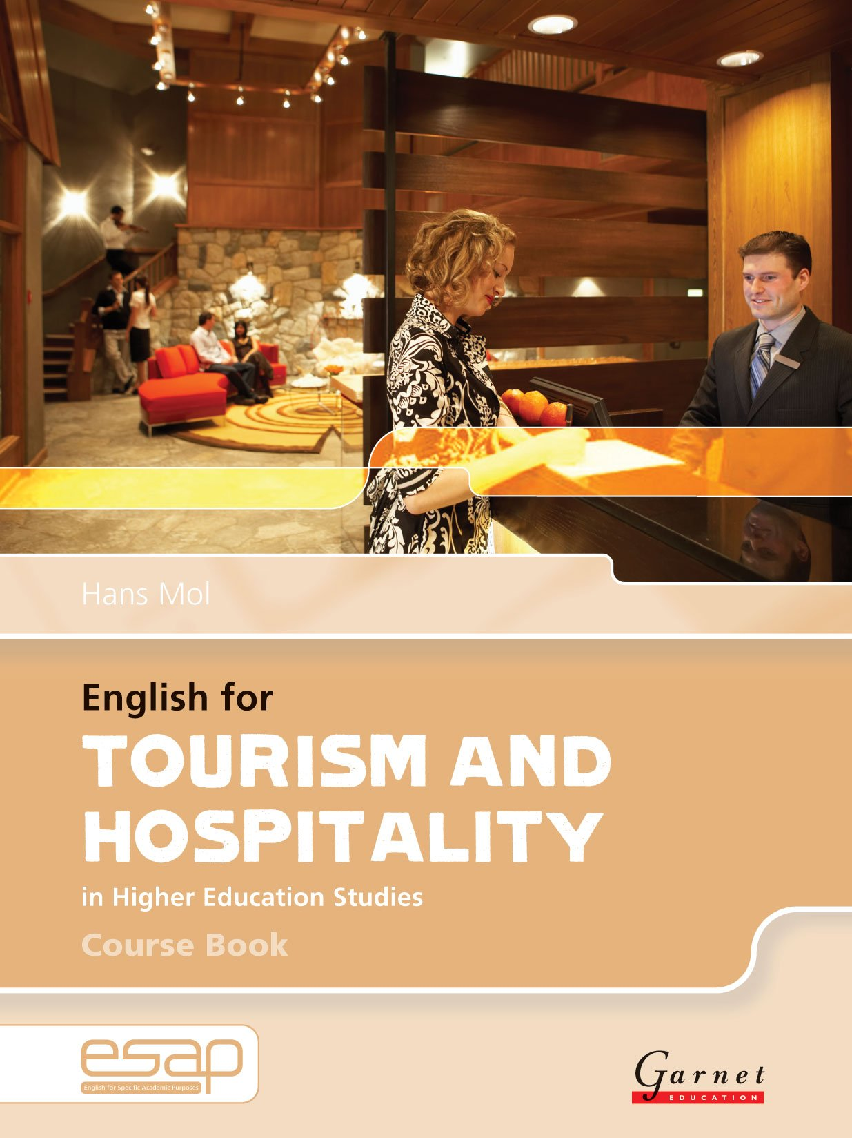 English for Tourism and Hospitality in Higher Education Studies (English for Specific Academic Purposes) pdf epub