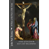 40 Days at the Foot of the Cross: A Gaze of Love from the Heart of Our Blessed Mother
