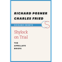 Shylock on Trial: The Appellate Briefs (Chicago Shorts) (English Edition)