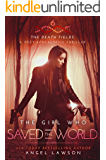 The Girl who Saved the World: The Death Fields: Post-Apocalyptic Thriller Book 6