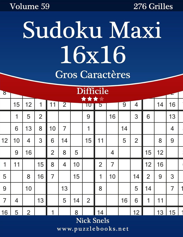 Sudoku Maxi 16x16 Gros Caractères - Difficile - Volume 59 - 276