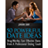 50 Powerful Date Ideas: Brag-Worthy, Cost-Effective Dates From A Professional Dating Coach
