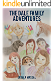 The Dale Family Adventures: Six children solve mysteries in a fantasy world