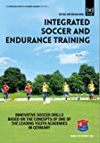 Integrated Soccer and Endurance Training - Fit Through an Entire Season