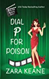 Dial P For Poison (Movie Club Mysteries, Book 1)