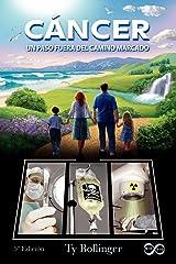 C Ncer - Un Paso Fuera del Camino Marcado (5 Edici N) (Spanish Edition) Paperback