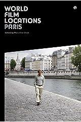 World Film Locations: Paris Kindle Edition
