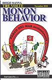 Tre volte Monon Behavior