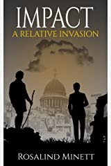 Impact (A Relative Invasion Book 3) Kindle Edition