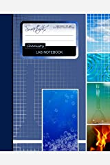 Lab Notebook: Chemistry Laboratory Notebook for Science Student / Research / College [ 101 pages * Perfect Bound * 8 x 10 inch ] (Composition Books - Specialist Scientific) Diary